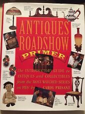 Antiques Roadshow Primer : The Introductory Guide to Antiques and Collectibles …