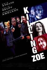 KILLING ZOE Movie POSTER 27x40 Eric Stoltz Julie Delpy Jean-Hugues Anglade Gary