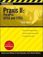 CliffsNotes Praxis II: ParaPro (0755 and 1755): By Cain Alexander, Vi, McCune...