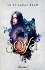 Soya von Luisa Sarah Blum (2018, Gebundene Ausgabe)