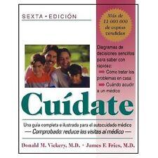 Cuidate : Una Guia Completa e Ilustrada para el Autocuidado Medico by Donald...