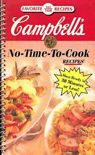 CAMPBELL'S NO TIME TO COOK RECIPES COOKBOOK MOST MEALS READY IN 30 MINS OR LESS!