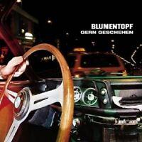 """BLUMENTOPF """"GERN GESCHEHEN"""" CD NEU"""