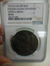 1915 CA HK-399 SC$1 PANAMA-PACIFIC EXPOSITION OFFICIAL MEDAL NGC XF 45