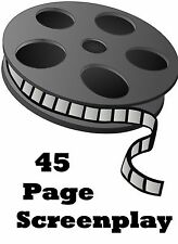 Screenplay Writing Service  - Up to 45 Pages - Get FULL Rights and Resell