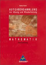 Aufgabensammlung Mathematik Helmut Postel