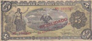 1914 Mexico Revolutionary 5 Pesos Note, Pick S702b