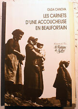GYNECOLOGIE/CARNETS D'UNE ACCOUCHEUSE EN BEAUFORTAIN/O.CANOVA/1998/SAVOIE