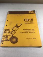 Fiat Allis Fr15 Wheel Loader Operation Amp Maintenance Manual