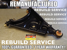 R107 560SL RIGHT LOWER CONTROL ARM REMANUFACTURE 1073302507 REBUILD SERVICE