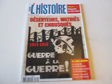 l'histoire 325..deserteurs , mutinés , et embusqués   1914-1918