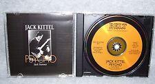 JACK KITTEL (PSYCHO - JACK FOREVER) CD     (LEGENDARY)