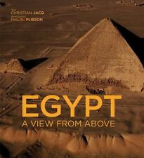 Egypt : A View from Above by Christian Jacq and Philip Plisson (2010, Hardcover)