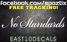 NO STANDARDS decal Vinyl windshield banner diesel JDM powerstroke duramax 2500