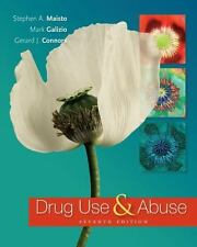 Drug Use and Abuse by Maisto, Stephen A., Galizio, Mark, Connors, Gerard J. (IE)
