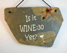 """Is it Wine:30 Yet?"" engraved slate home decor sign"