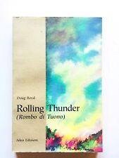 Doug Boyd Rombo di tuono Rolling thunder Adea 1993 sciamano contemporaneo