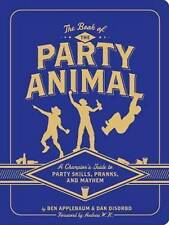 Book of the Party Animal, Dan DiSorbo