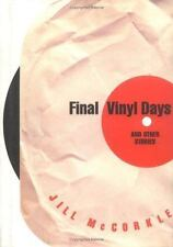 Final Vinyl Days : And Other Stories by Jill McCorkle (1998, Hardcover,...