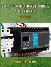Electricidad Industrial: Manual de Instalaciones eléctricas y Automatismos :...