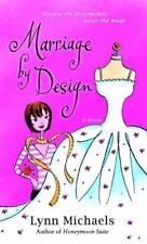 Marriage by Design: A Novel by Lynn Michaels XX 212