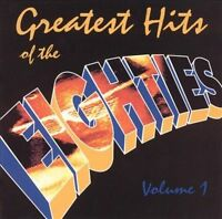 Greatest Hits of the Eighties, Vol. 1 by Various Artists (CD, 1995, Sony...