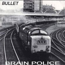 "BRAIN POLICE - bullet 45"" 7"""