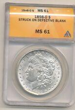 1898-O MORGAN DOLLAR STRUCK ON DEFECTIVE BLANK-ANACS MS61-GREAT ERROR!-AA722HXXX
