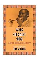 Venda Children's Songs : A Study in Ethnomusicological Analysis by John...