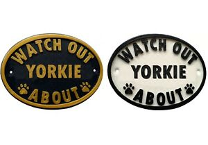 Watch Out Yorkshire Terrier About - 3D Printed Dog Plaque  Door Gate Garden Sign