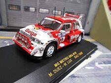MG Austin Metro 6R4 Gr.B Rallye RAC GB Belga 1986 #19 Duez  IXO RAC016 RAR 1:43