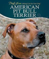 American Pit Bull Terrier (Doglife) (Doglife Series)-ExLibrary