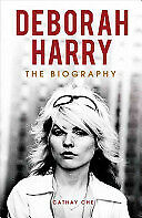 Deborah Harry: The Biography 1St REVISED Edition Hardcover