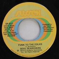 Soul 45 Soul Searchers - Funk To The Folks / Blow Your Whistle On Sussex