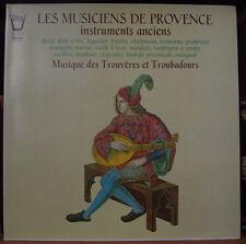 LES MUSICIENS DE PROVENCE INSTRUMENTS ANCIENS TROUVERES ET TROUBADOURS FRENCH LP