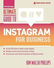 Ultimate Guide to Instagram for Business by Kim Walsh-Phillips 9781599186023