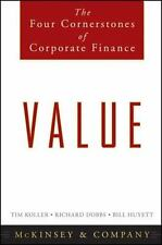 Value: The Four Cornerstones of Corporate Finance by McKinsey & Company Inc., K