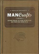 Popular Mechanics Man Crafts: Leather Tooling -Fly Tying -Ax Whittling -more! HB