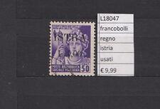 FRANCOBOLLI ITALIA  REGNO OCCUPAZIONI ISTRIA   USATI  (L18047)
