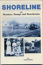 Washington- Shoreline or Steamers,Stumps & Strawberries