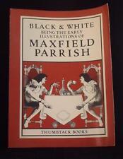 Maxfield Parrish Black & White [1982] Illustrations VG+ Thumbtack Press