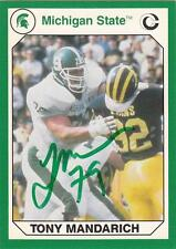 TONY MANDARICH Autographed Signed 1990 card MSU Michigan State Spartans COA