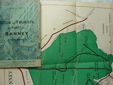 GUIDE du touriste en forêt de BANNEY (Haute Saone)- 1937
