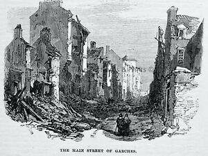 1871 Original Print PARIS GARCHES - THE BOMBED MAIN STREET Franco Prussian War