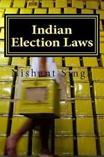 Indian Election Laws by Nishant Singh (2014, Paperback)