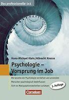 Das professionelle 1 x 1: Psychologie - Vorsprung im Job... | Buch | Zustand gut