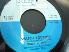 Willie & West SOUL 45 Watch Yourself / Always Lovers  Stang H101