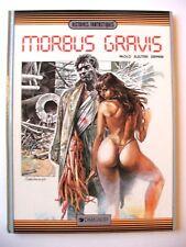 SERPIERI : MORBUS GRAVIS / EO + DÉDICACE DE SERPIERI / DARGAUD / 1986 / EROTICA