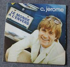 C Jerome, le monde à l'envers / miss melodie, SP - 45 tours