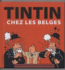 TINTIN CHEZ LES BELGES. Moulinsart 2011. Album cartonné. Etat neuf